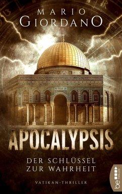 Apocalypsis - Der Schlüssel zur Wahrheit (eBook, ePUB) - Giordano, Mario