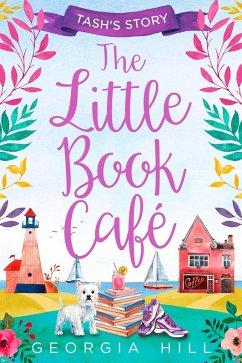 The Little Book Café: Tash´s Story (The Little ...