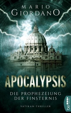 Apocalypsis - Die Prophezeiung der Finsternis (eBook, ePUB) - Giordano, Mario