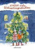 Wirklich wahre Weihnachtsgeschichten (Mängelexemplar)