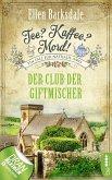 Der Club der Giftmischer / Tee? Kaffee? Mord! Bd.5 (eBook, ePUB)