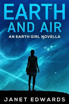 Earth and Air: An Earth Girl Novella (EGN, #2) (eBook, ePUB) - Edwards, Janet