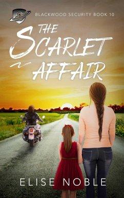 The Scarlet Affair (Blackwood Security, #10) (e...