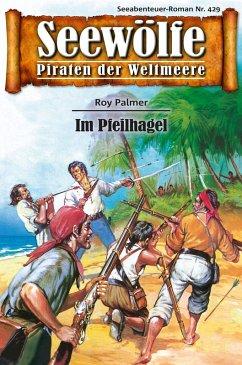 Seewölfe - Piraten der Weltmeere 429 (eBook, ePUB)