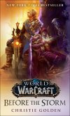 Before the Storm (World of Warcraft) (eBook, ePUB)