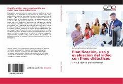 Planificación, uso y evaluación del video con f...