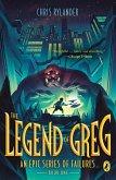 The Legend of Greg (eBook, ePUB)