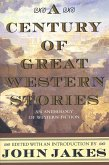A Century of Great Western Stories (eBook, ePUB)