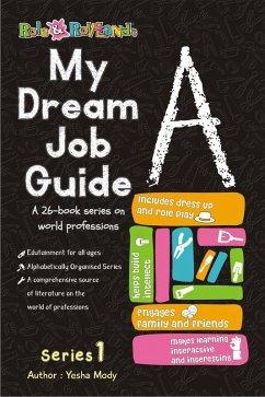 My Dream Job Guide A (Series 1, #1)