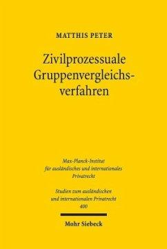 Zivilprozessuale Gruppenvergleichsverfahren - Peter, Matthis