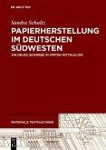 Papierherstellung im deutschen Südwesten (eBook, ePUB)