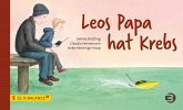 Leos Papa hat Krebs
