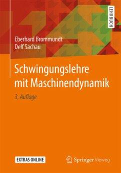 Schwingungslehre mit Maschinendynamik - Brommundt, Eberhard; Sachau, Delf