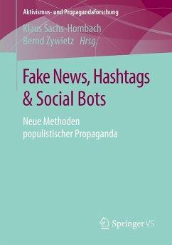 Fake News, Hashtags & Social Bots