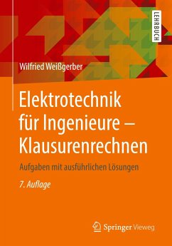 Elektrotechnik für Ingenieure - Klausurenrechnen