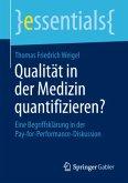 Qualität in der Medizin quantifizieren?