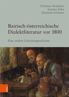 Bairisch-österreichische Dialektliteratur vor 1800