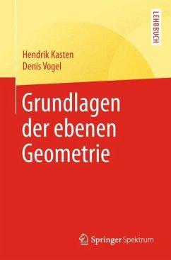 Grundlagen der ebenen Geometrie