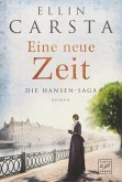 Eine neue Zeit / Die Hansen-Saga Bd.2