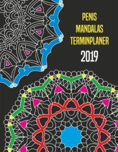 Penis Mandalas Terminplaner 2019 - Wolke, Massimo