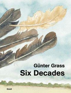 Six Decades - Grass, Günter
