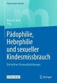 Pädophilie, Hebephilie und sexueller Kindesmissbrauch