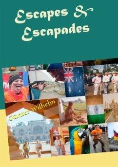 Escapes & Escapades - Wilhelm, Günter