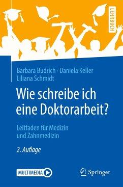 Wie schreibe ich eine Doktorarbeit? - Budrich, Barbara; Keller, Daniela; Schmidt, Liliana