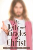 The Deity and Miracles of Christ