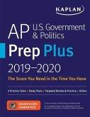 AP U.S. Government & Politics Prep Plus 2019-2020: 3 Practice Tests + Study Plans + Targeted Review & Practice + Online