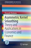 Asymmetric Kernel Smoothing (eBook, PDF)