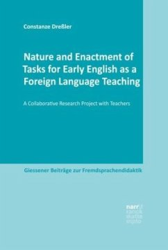 Nature and Enactment of Tasks for Early English as a Foreign Language Teaching - Dreßler, Constanze