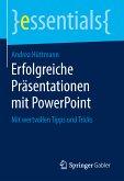 Erfolgreiche Präsentationen mit PowerPoint (eBook, PDF)
