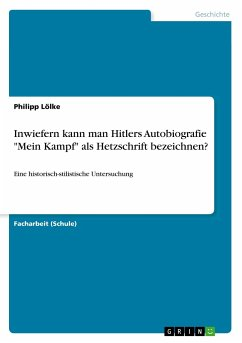 Inwiefern kann man Hitlers Autobiografie