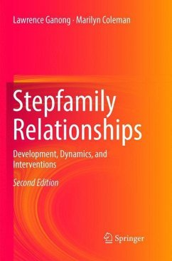 Stepfamily Relationships - Ganong, Lawrence; Coleman, Marilyn