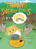 Taming Sneaky Fears