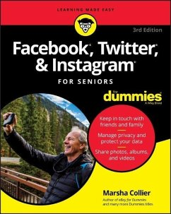 Facebook, Twitter, and Instagram For Seniors For Dummies - Collier, Marsha