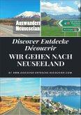 Discover Entdecke Découvrir Wir gehen nach Neuseeland (eBook, ePUB)