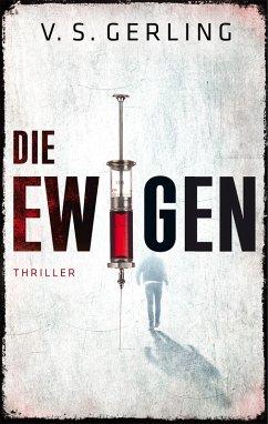Die Ewigen (eBook, ePUB) - Gerling, V. S.