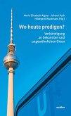 Wo heute predigen? (eBook, PDF)