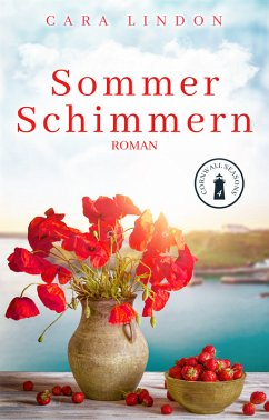 Sommerschimmern / Cornwall Seasons Bd.4 (eBook, ePUB) - Lindon, Cara; Lind, Christiane