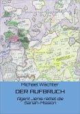 DER AUFBRUCH (eBook, ePUB)