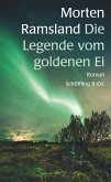 Die Legende vom goldenen Ei (eBook, ePUB)