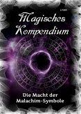 Magisches Kompendium - Die Macht der Malachim-Symbole (eBook, ePUB)
