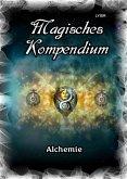 Magisches Kompendium - Alchemie (eBook, ePUB)