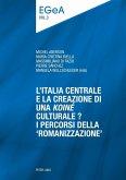L'Italia centrale e la creazione di una koine culturale? (eBook, PDF)
