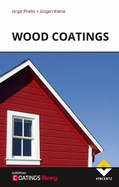 Wood Coatings (eBook, ePUB) - Prieto, Jorge; Kiene, Jürgen