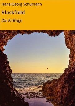 Blackfield (eBook, ePUB) - Schumann, Hans-Georg