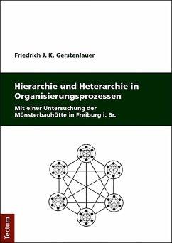 Hierarchie und Heterarchie in Organisierungspro...