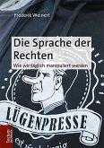 Die Sprache der Rechten (eBook, PDF)